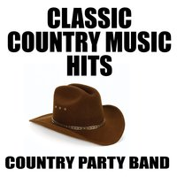 Classic Country Music Hits — Country Party Band