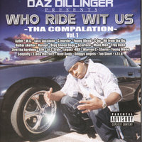 Who Ride Wit Us Vol 1 — Daz Dillinger