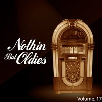 Nothin' but Oldies, Vol. 17 — сборник