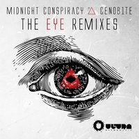 The Eye — Midnight Conspiracy, Midnight Conspiracy & Cenob1te, Cenob1te