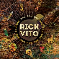 Mojo on My Side — Rick Vito