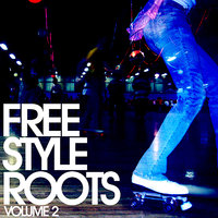 Freestyle Roots Vol. 2 — сборник