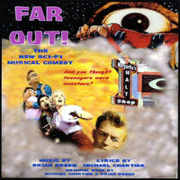 Far Out! The New Sci-Fi Musical Comedy — Brian Breen & Michael Chartier & Friends
