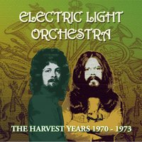 The Harvest Years 1970-1973 — Electric Light Orchestra