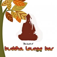 The Best of  Buddha Lounge Bar — сборник