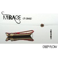 Deep Flow — Mirage of Deep