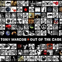 Out of the Cage — Tony Marcos