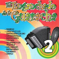 El Enganchado de la Guaracha, Vol. 2 — сборник