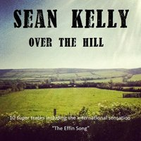 Over the Hill — Sean Kelly