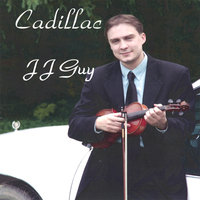 Cadillac — JJ Guy