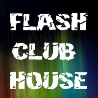 Flash Club House — сборник