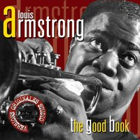 The good book — Louis Armstrong