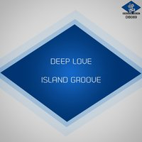 Deep Love — Keith Thompson, Island Groove