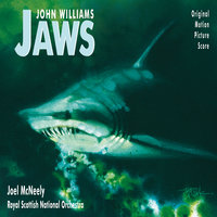 Jaws — John Towner Williams, John Williams, Joel McNeely, Royal Scottish National Orchestra