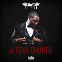 A Few Chunes — Ray Nitti