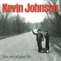 The Rest of Your Life — Kevin Johnson