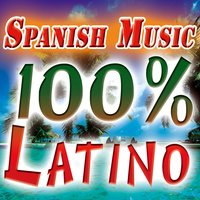 Spanish Music. 100% Latino. Summer Party Night In The Beach. Latin, Merengue, Salsa, Bachata, Reggaeton. — сборник