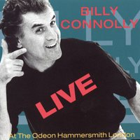 Live At The Odeon Hammersmith London — Billy Connolly