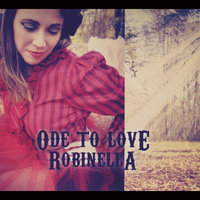 Ode to Love — Robinella