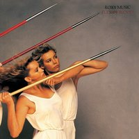 Flesh And Blood — Roxy Music