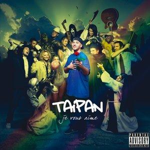 Taipan - Je t'aime bien