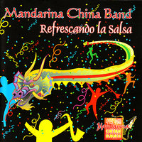 Refrescando La Salsa — Mandarina China Band