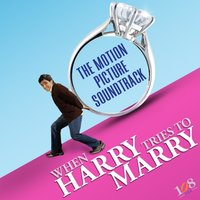 When Harry Tries to Marry Soundtrack — сборник