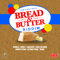 Bread & Butter Riddim — сборник