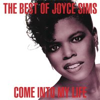 Come into My Life: The Very Best of Joyce Sims — Joyce Sims