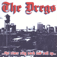 River City Rock and Roll EP — The Dregs