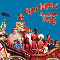 Halcyon Days — Bruce Hornsby