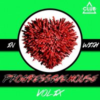 In Love with Progressive House, Vol. 9 — сборник