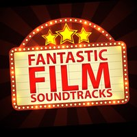 Fantastic Film Soundtracks — саундтрек