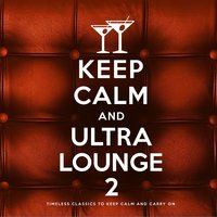 Keep Calm and Ultra Lounge 2 — сборник