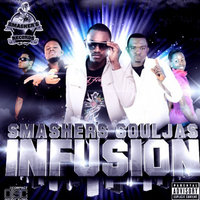 Infusion — Smasher's Souljas