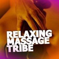 Relaxing Massage Tribe — Massage Tribe