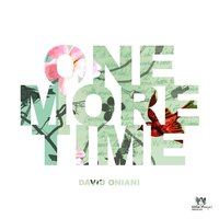 One More Time — David Oniani
