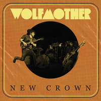 New Crown — Wolfmother