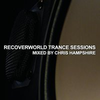 Recoverworld Trance Sessions — Various by Chris Hampshire