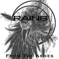 From the Ashes — Rains