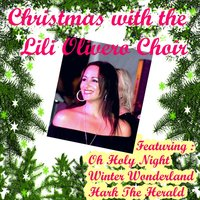 Christmas With the Lili Olivero Choir — The Lili Olivero Choir