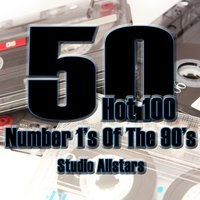 50 Hot 100 Number Ones Of The 90's — Studio Allstars