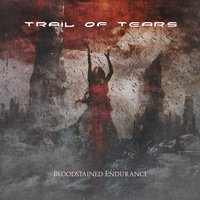 Bloodstained Endurance — Trail of Tears