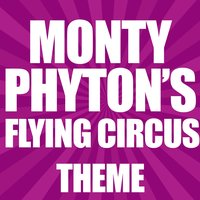 Monty Python's Flying Circus — Greatest Soundtracks Ever