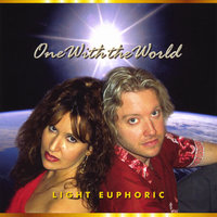 One With the World — Light Euphoric