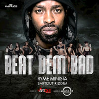 Beat Dem Bad - Single — Ryme Minista