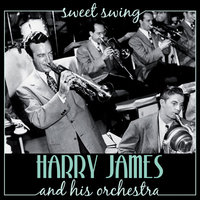 Sweet Swing — Harry James