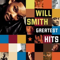 Greatest Hits — Will Smith