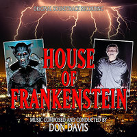 House Of Frankenstein - Original Soundtrack Recording — Don Davis