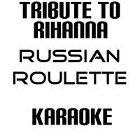 Rihanna russian roulette instrumental karaoke